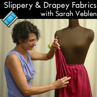 Sewing with Slippery & Drapey Fabrics