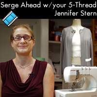Serging Ahead with your 5 Thread Serger