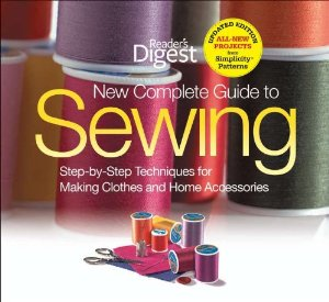 Reader's Digest New Complete Book of Sewing