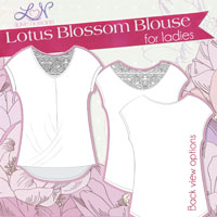 Love Notions Lotus Blossom Blouse for ladies Digital Pattern