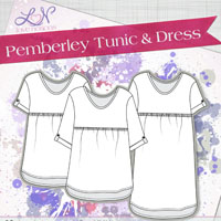 Love Notions Pemberley Tunic & Dress Digital Pattern