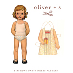 Oliver + S Birthday Party Dress Pattern ( Size 6m-3T )