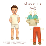 Oliver + S Nature Walk Pullover & Knit Pants Pattern ( Size 5-12 )