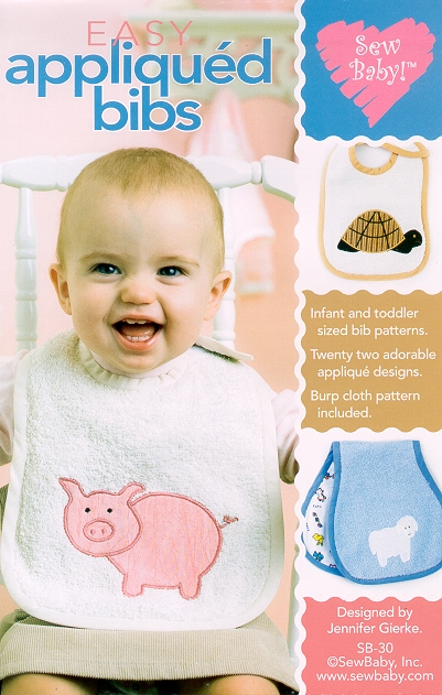 Sew Baby SewBaby Easy Appliqued Bibs Pattern Book 30