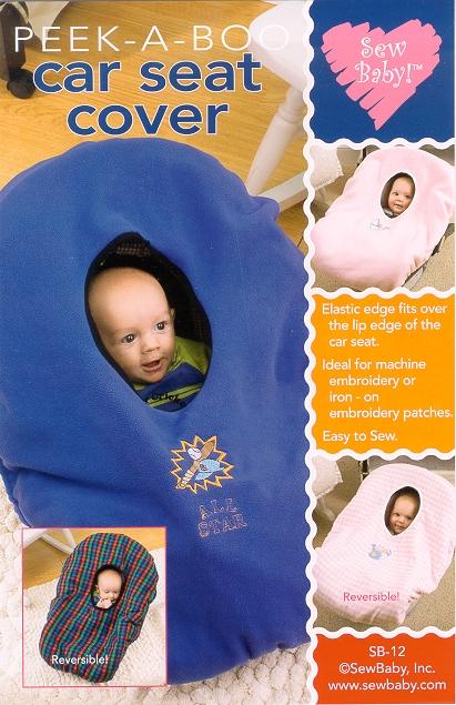 Sew Baby 12 SewBaby Peek-A-Boo Car Seat Cover Pattern